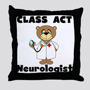 Class Act Neurologist Throw Pillow