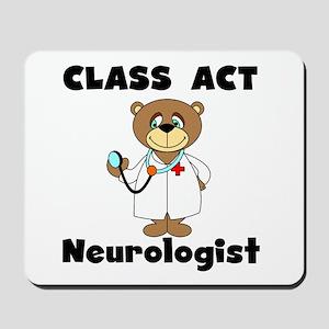 Class Act Neurologist Mousepad