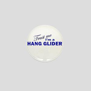 Trust Me I'm a Hang Glider Mini Button