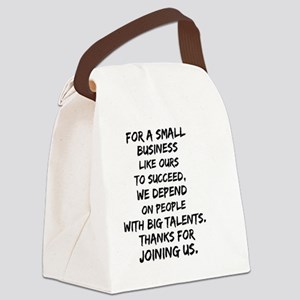 Small business depends it's e Canvas Lunch Bag