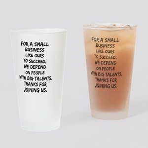 Small business depends it's emp Drinking Glass