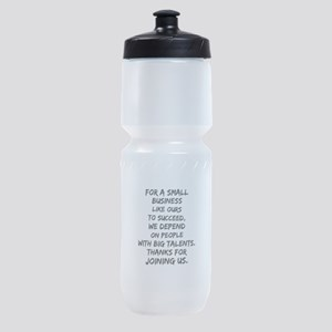 Small business depends it's empl Sports Bottle
