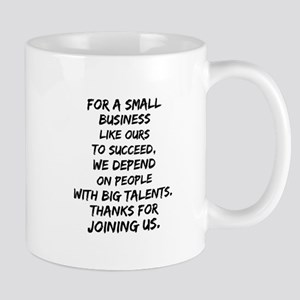 Small business depends it's employees Mugs