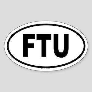 FTU Oval Sticker