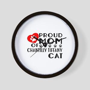 Proud Mom of Chantilly Tiffany Cat Desi Wall Clock