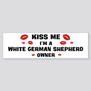 Kiss Me: White German Shepher Bumper Sticker