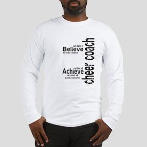 """Cheer Coach """"believe"""" Long Sleeve T-Shirt"""