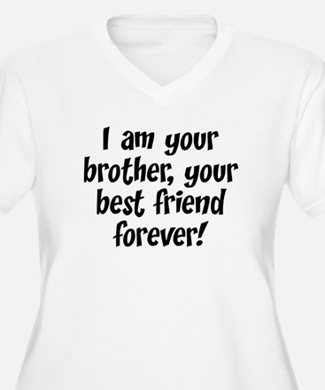 We're Brothers Forever T-Shirt