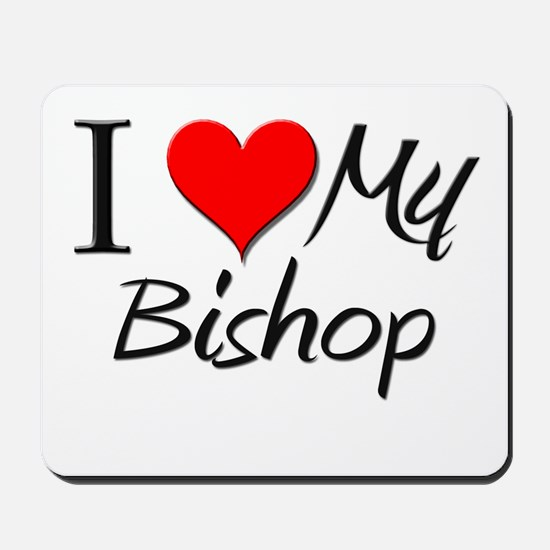 I Heart My Bishop Mousepad