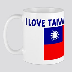 I LOVE TAIWANESE GIRLS Mug