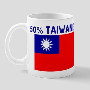 50 PERCENT TAIWANESE Mug