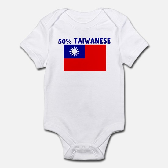 50 PERCENT TAIWANESE Infant Bodysuit