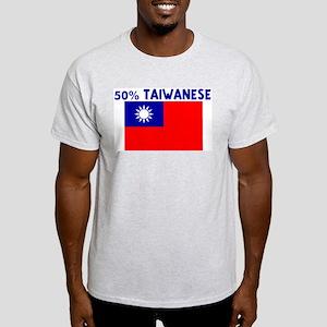 50 PERCENT TAIWANESE Light T-Shirt