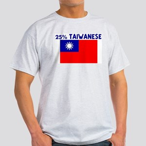 25 PERCENT TAIWANESE Light T-Shirt
