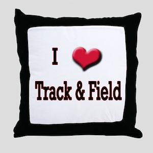 I Love (Heart) Track & Field Throw Pillow