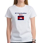 #1 Cambodian Mom Women's T-Shirt