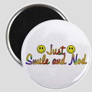 Smile And Nod Magnet
