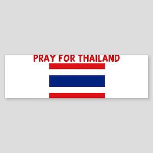 PRAY FOR THAILAND Bumper Sticker