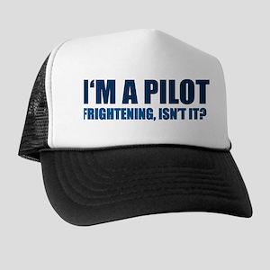I'm A Pilot Trucker Hat