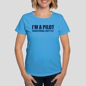 I'm A Pilot Women's Dark T-Shirt