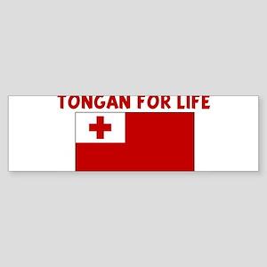 TONGAN FOR LIFE Bumper Sticker