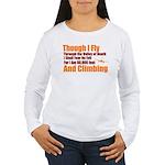 Though I Fly Women's Long Sleeve T-Shirt