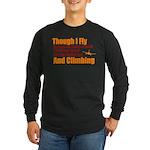 Though I Fly Long Sleeve Dark T-Shirt