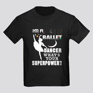 I'm A Ballet Dancer T Shirt T-Shirt