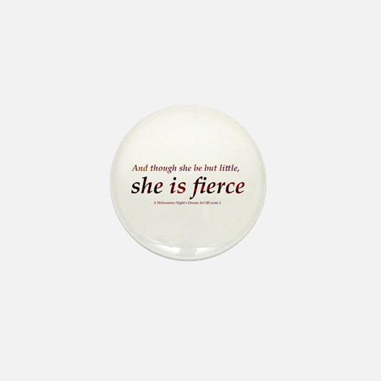 Fierce Mini Button