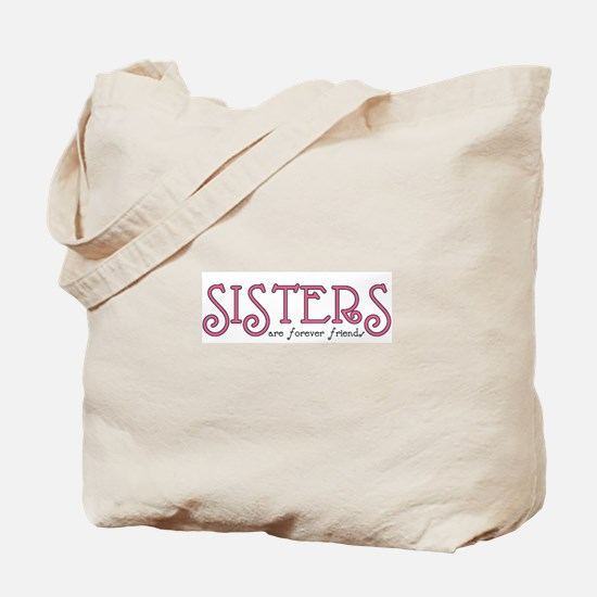 Forever Sisters Tote Bag