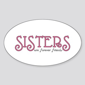 Forever Sisters Oval Sticker