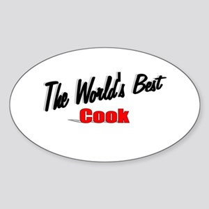 """""""The World's Best Cook"""" Oval Sticker"""
