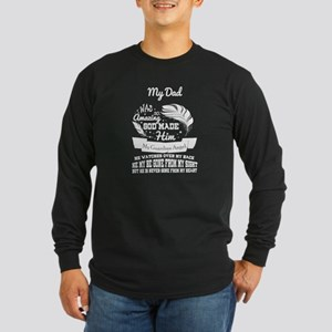 My Dad Was So Amazing T Shirt, Long Sleeve T-Shirt