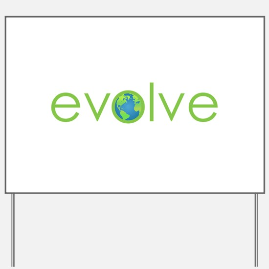 Evolve - planet earth Yard Sign