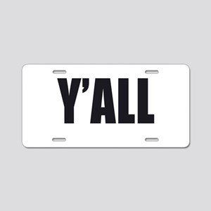 Y'ALL Aluminum License Plate