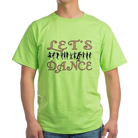 Let's Dance Green T-Shirt