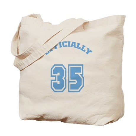 Officially 35 Tote Bag