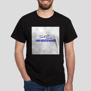 Trust Me I'm A Human Resource Dark T-Shirt