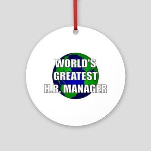 World's Greatest Human Resour Ornament (Round)