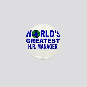 World's Greatest H.R. Manager Mini Button