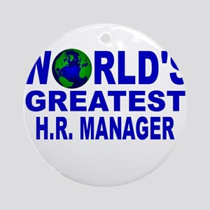 World's Greatest H.R. Manager Ornament (Round)