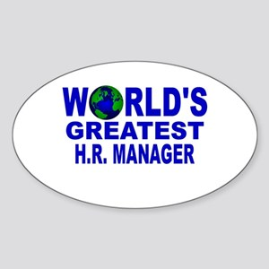 World's Greatest H.R. Manager Oval Sticker