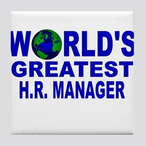 World's Greatest H.R. Manager Tile Coaster