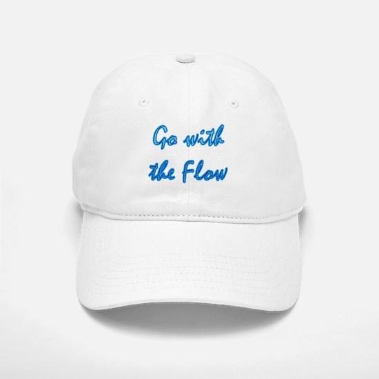 Go With the Flow Baseball Baseball Cap