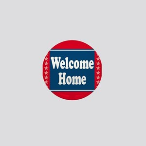 Welcome Home Mini Button