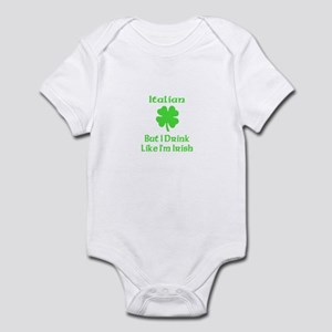 Italian, But I Drink Like I'm Infant Bodysuit