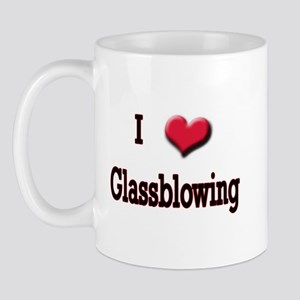 I Love (Heart) Glassblowing Mug