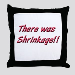 Seinfeld There was Shrinkage Throw Pillow