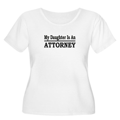 """My Daughter Is An Attorney"" Women's Plus Size Sco"