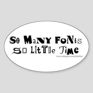 Oval So many Fonts Sticker